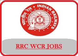West Central Railway Recruitment 2018 Notification at ww.wcr.indianrailways.gov.in , RRC WCR, West central railway, West central railway Jobs 2018