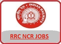 North Central Railway Recruitment 2018 Notification - www.ncr.indianrailways.gov.in, RRC NCR , RRC North Central railway recruitment, North Central railway jobs 2018