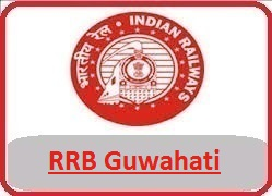 RRB Guwahati recruitment 2018 notification at www.rrbguwahati.gov.in, rrb Guwahati, railway Guwahati recruitment 2018
