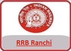 RRB Ranchi recruitment 2018 notification at www.rrbranchi.org, rrb Ranchi, railway ranchi recruitment 2018