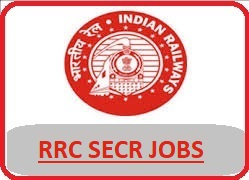 South East Railway Recruitment 2018 Notification - www.secr.indianrailways.gov.in, RRC SECR Bilaspur, RRC South Eastern Central railway recruitment, south eastern central railway jobs 2018