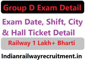 Group D, Group D Exam Date, Group D Exam City, Shift, RRC Group D Admit card, Group D hall ticket